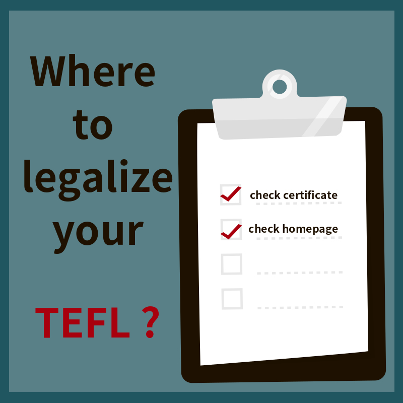 Where to Legalize Your TEFL Certificate?